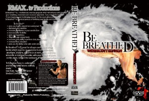 Be Breathed™ - DVD
