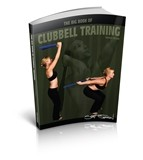 The Big Book of Clubbell Training (PDF)