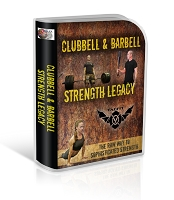 Clubbell & Barbell Strength Legacy